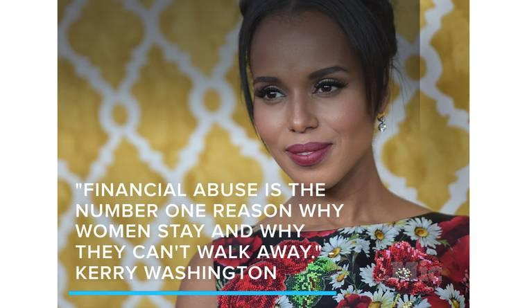 Kerry Washington Speaks Out About Ending Domestic Violence and Financial Abuse
