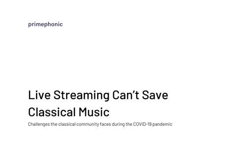 """Primephonic, the World's Leading Classical Music Streaming Service, Has Published a Report Titled """"Live Streaming Can't Save Classical Music"""""""