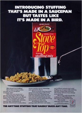 "<p>It's just not Thanksgiving if there's no stuffing on the table, and the launch of Stove Top's boxed stuffing in 1972 really cemented its place of honor. A woman from Indiana developed the recipe while working on flour and cake mixes for General Foods (now Kraft Heinz). The end product delivered all the ingredients for a typical <a href=""https://www.goodhousekeeping.com/holidays/thanksgiving-ideas/g1355/turkey-stuffing-recipes/"" rel=""nofollow noopener"" target=""_blank"" data-ylk=""slk:stuffing recipe"" class=""link rapid-noclick-resp"">stuffing recipe</a> in one box, and it all came together in 15 minutes.</p>"
