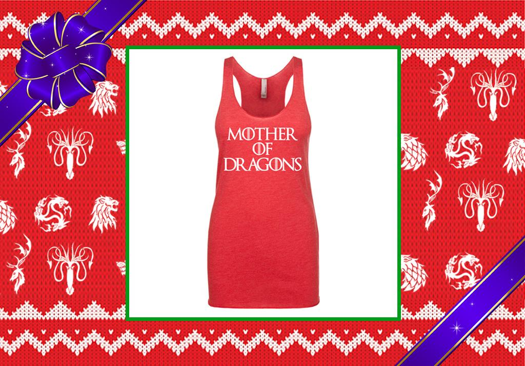 """<p>For the badass mom in your life who's expecting a new heir or already oversees a brood, this racerback tank will announce who's boss around the house. (Credit: <a rel=""""nofollow"""" href=""""https://www.etsy.com/listing/293294571/mother-of-dragons-game-of-thrones?ref=market"""">Etsy.com</a>) </p>"""