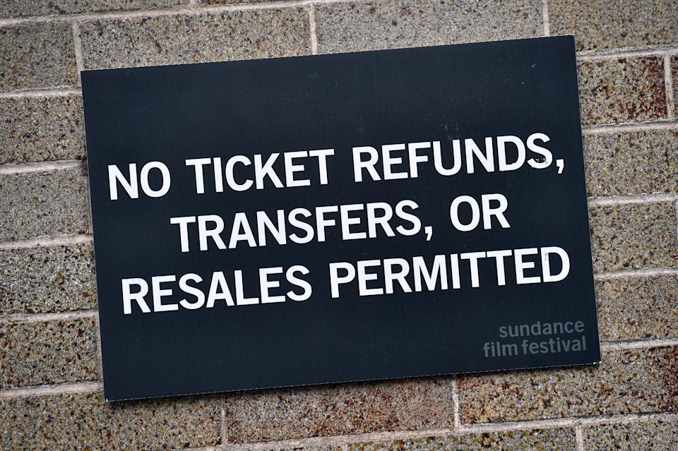 PARK CITY, UTAH - JANUARY 23: A sign posted states no refunds or transfer are permitted is displayed along Main Street during the 2020 Sundance Film Festival on January 23, 2020 in Park City, Utah. (Photo by David Becker/Getty Images)