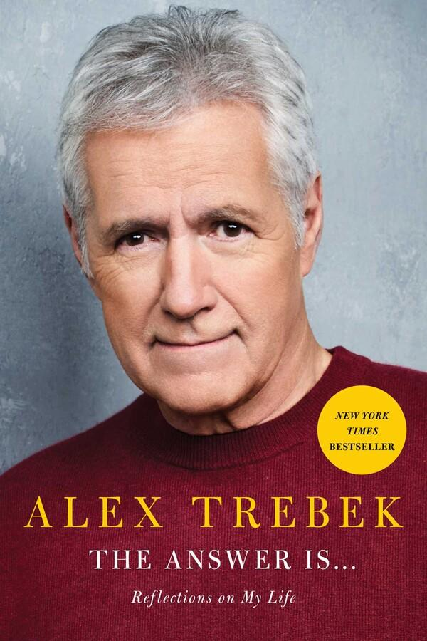 The Answer Is . . . Reflections on My Life by Alex Trebek (Photo: Simon & Schuster)