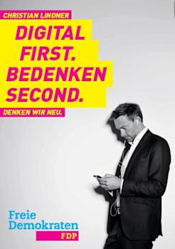 FDP Motto Digital First. Bedenken Second.