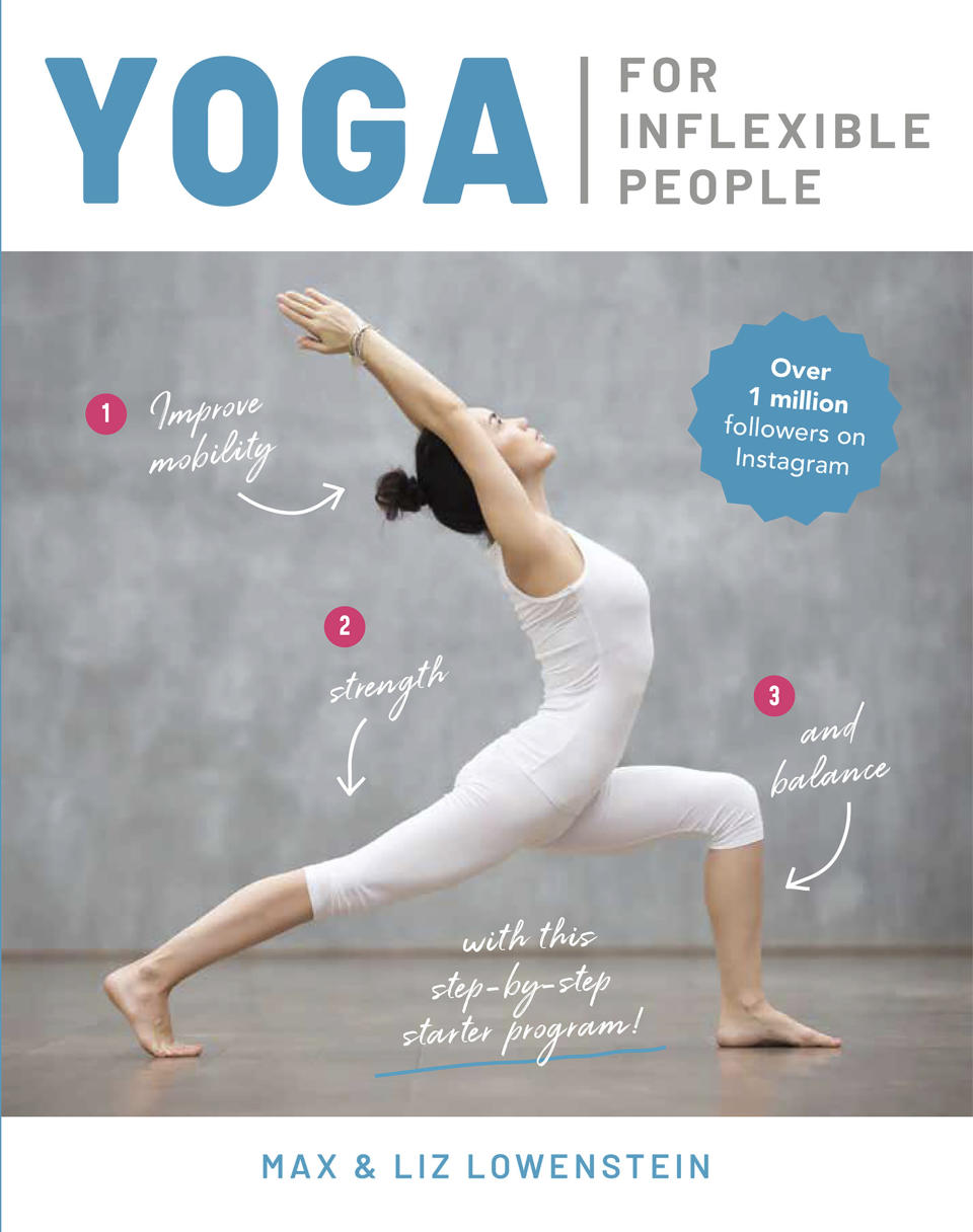 """This cover image released by Thunder Bay Press shows """"Yoga for Inflexible People,"""" a beginner's guide to Zen by AcroYoga instructors Max and Liz Lowenstein. (Thunder Bay Press via AP)"""