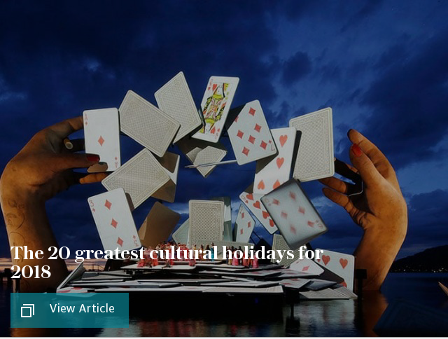 The best cultural holidays of 2018