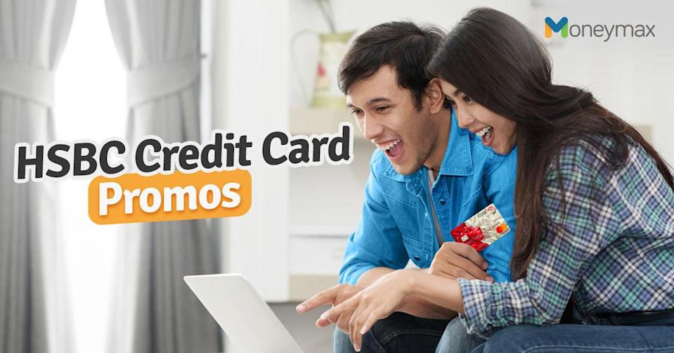 HSBC Credit Card Promo Offers in 2020 You Shouldn't Miss
