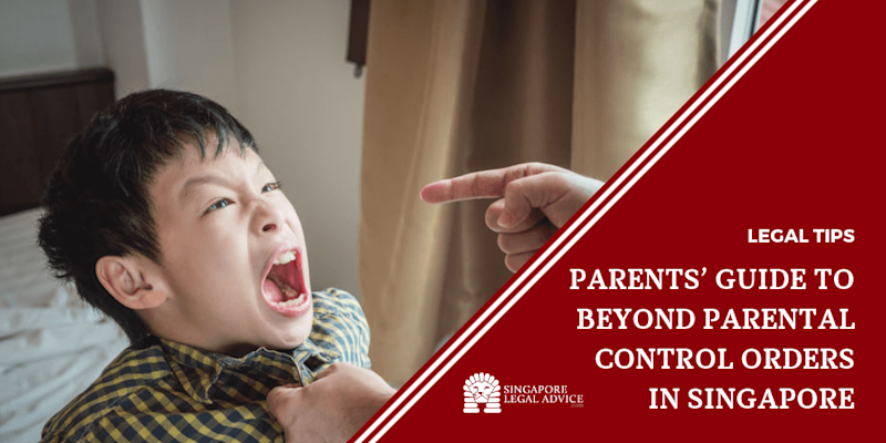 Parents' Guide to Beyond Parental Control Orders in Singapore