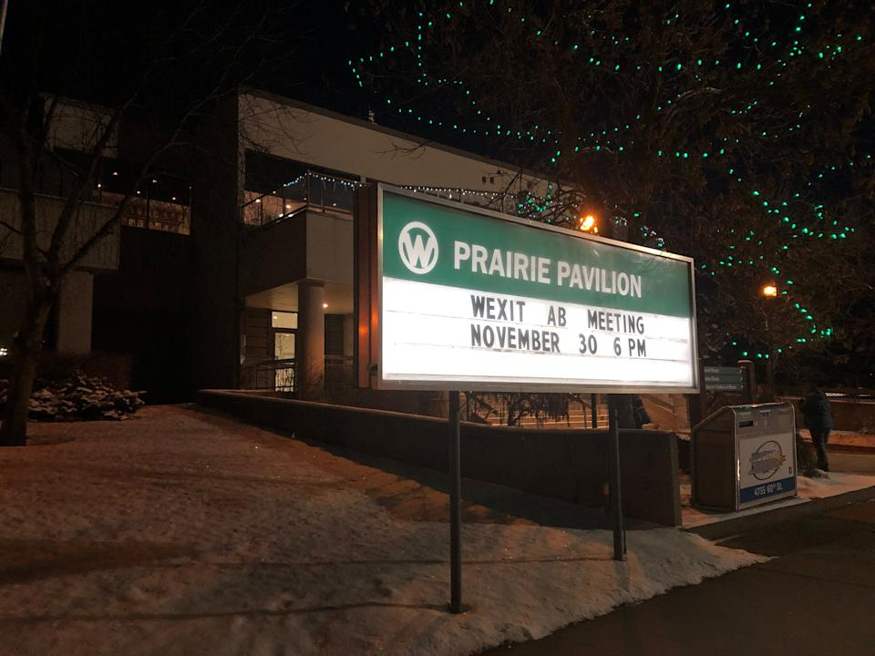 Red Deer's Prairie Pavilion, advertising the Nov. 30 Wexit rally.  (Photo: Melanie Woods/HuffPost Canada)
