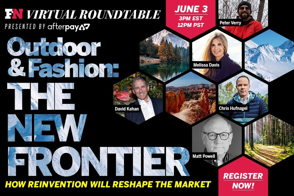 FN Will Host Its First Virtual Roundtable Next Week, Examining 'Outdoor & Fashion: The New Frontier'