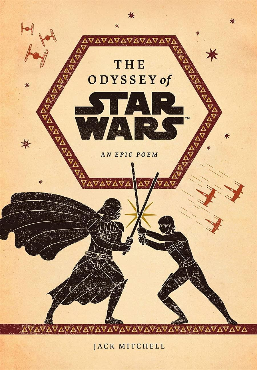 Jack Mitchell's The Odyssey of Star Wars reimagines George Lucas's franchise as an epic poem (Photo: Abrams/Amazon)