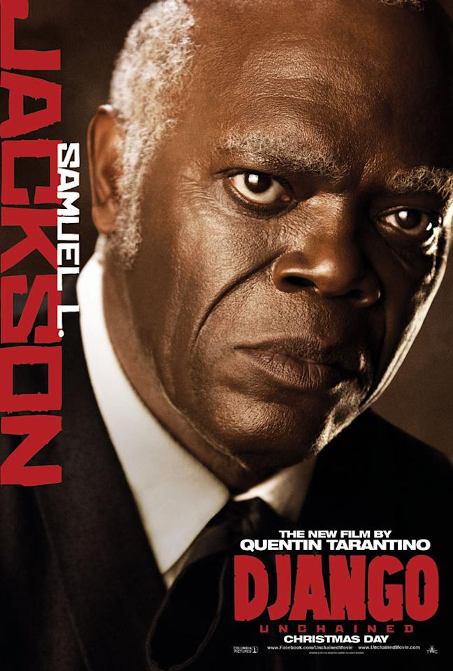 "Samuel L. Jackson in The Weinstein Company's ""Django Unchained"" - 2012"
