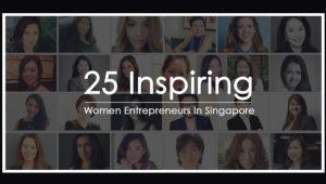25 inspiring women entrepreneurs in Singapore