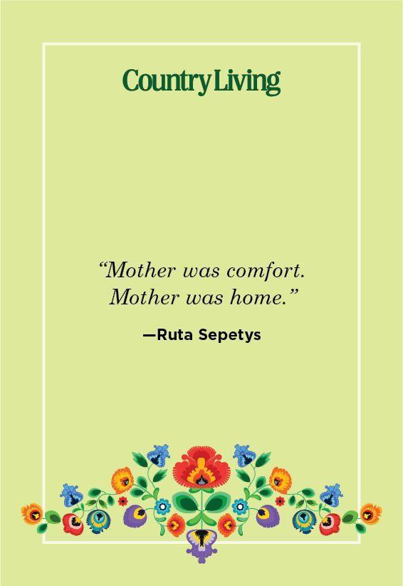 """<p>""""Mother was comfort. Mother was home.""""</p>"""
