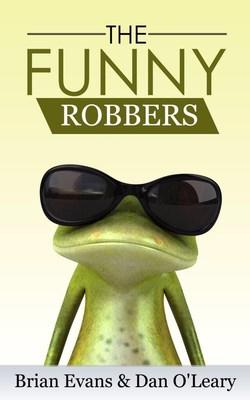 """Evans co-wrote """"The Funny Robbers"""" with Carrot Top manager Dan O'Leary. The book is currently in discussions to be brought to the film or TV screen. (PRNewsfoto/Thematic Productions)"""