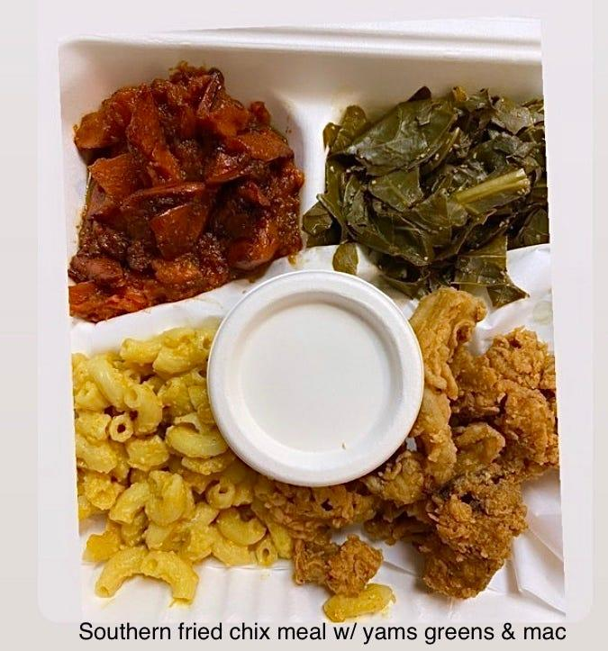 The Southern Fried Chicken meal includes fried chicken, mac and cheeze, yams and collard greens.
