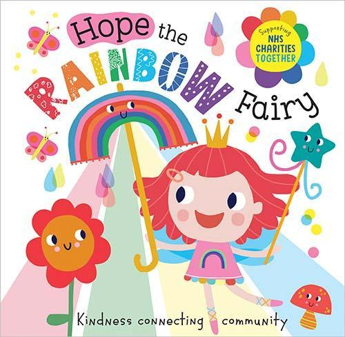 Picture book 'Hope the Rainbow Fairy' is helping kids understand lockdown (Make Believe Ideas)