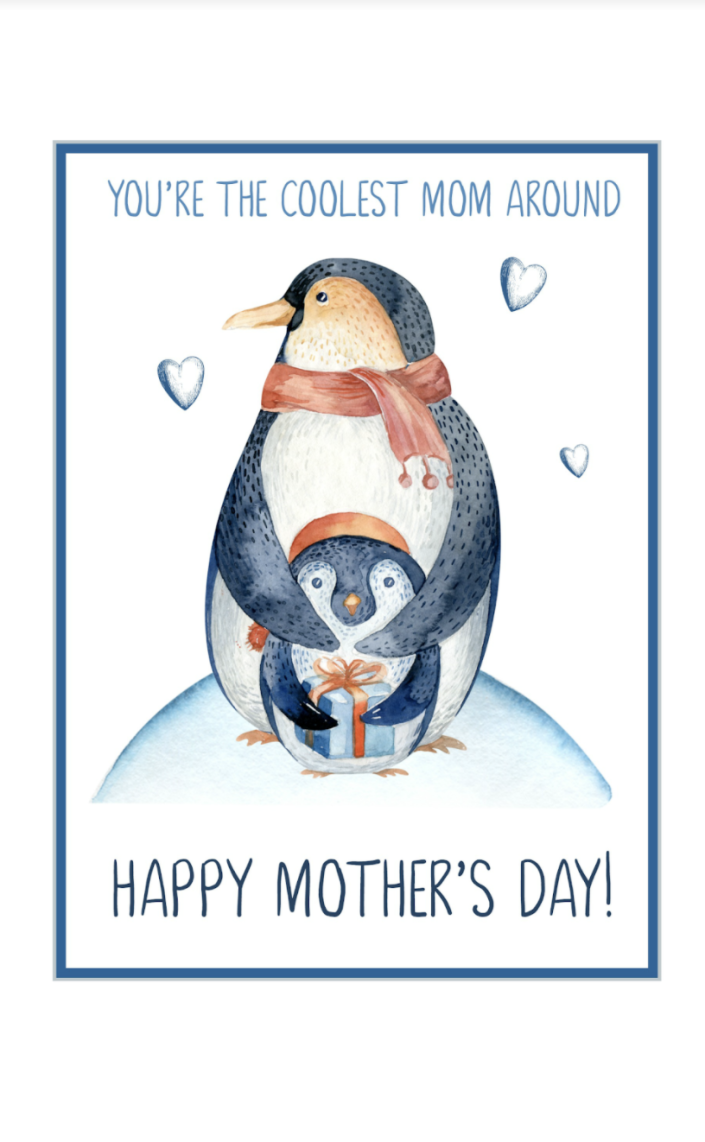 """<p>She's not a regular mom, she's a cool mom. Plus, the penguin illustration is too cute.</p><p><em><strong>Get the printable at <a href=""""https://www.cleanandscentsible.com/free-printable-mothers-day-cards/"""" rel=""""nofollow noopener"""" target=""""_blank"""" data-ylk=""""slk:Clean & Scentsible"""" class=""""link rapid-noclick-resp"""">Clean & Scentsible</a>.</strong></em><br></p>"""