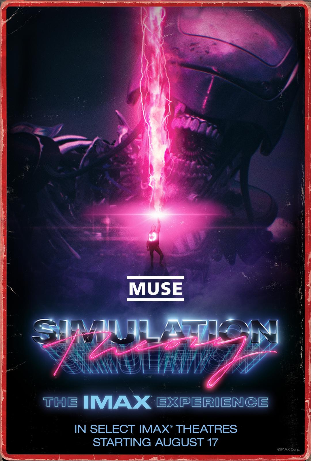 MUSE - Simulation Theory: The IMAX Experience (IMAX)