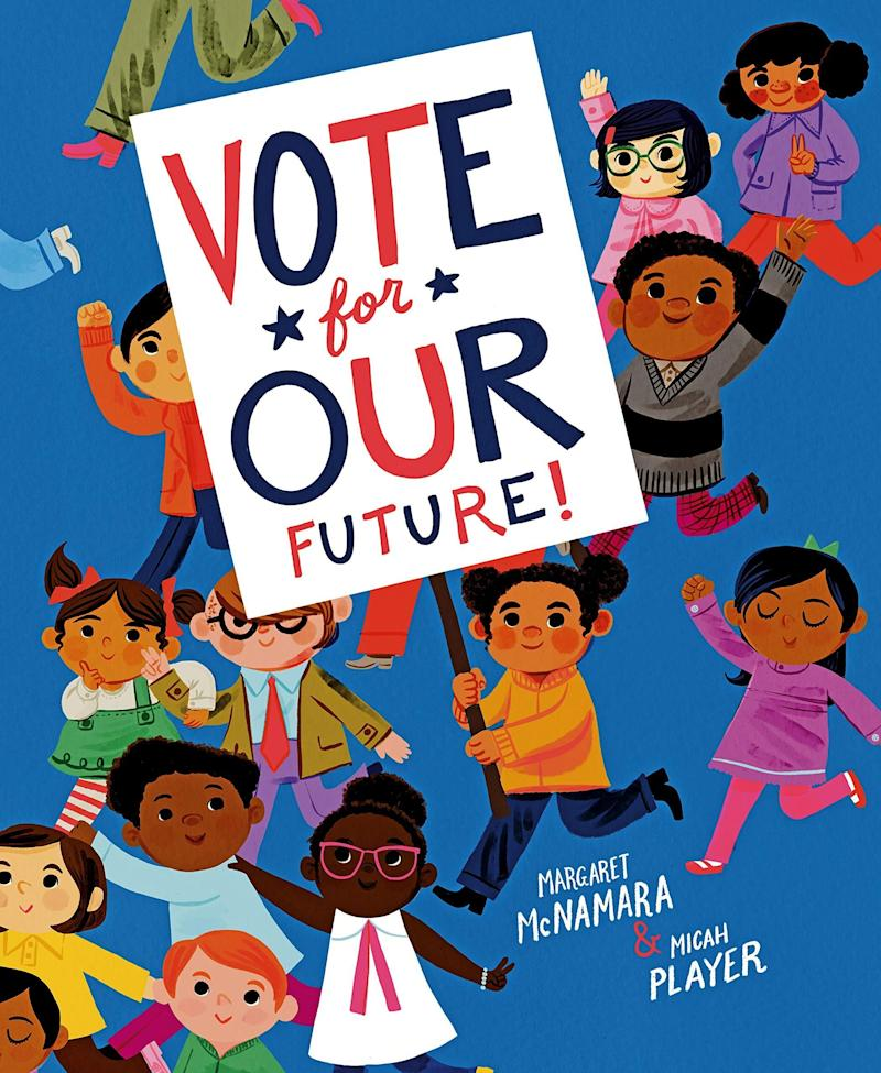 """Students at a school that serves as a polling station encourage members of their community to vote in this inspiring book. <i>(Available <a href=""""https://www.amazon.com/Vote-Our-Future-Margaret-McNamara/dp/1984892800"""" target=""""_blank"""" rel=""""noopener noreferrer"""">here</a>)</i>"""