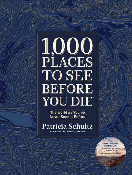 """This cover image released by Artisan Books shows """"1,000 Place to See Before You Die: The World as You've Never Seen it Before,"""" by Patricia Schultz. (Artisan Books via AP)"""