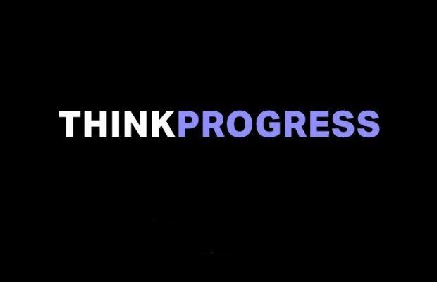 ThinkProgress Won't Relaunch After All in Quick Reversal From Center for American Progress