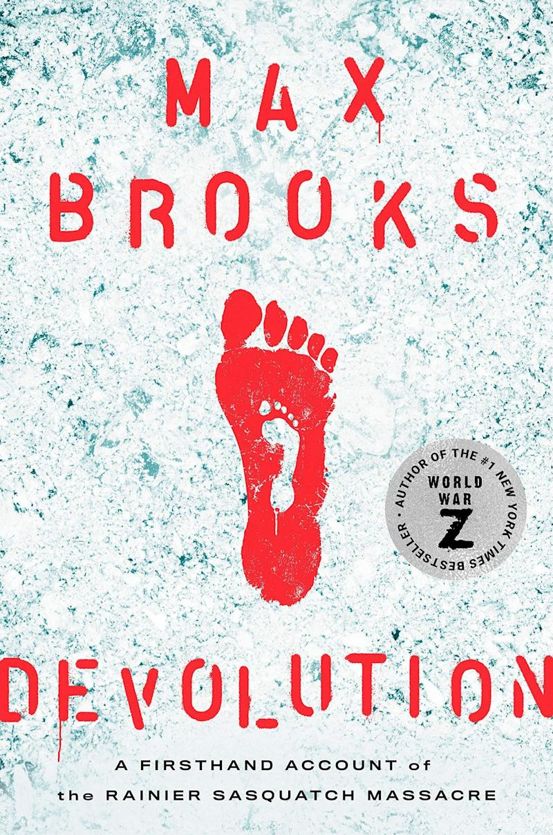 """&ldquo;World War Z&rdquo; author Max Brooks is back; however, this time there&rsquo;s no zombies &mdash; just bigfoot. &ldquo;Part survival narrative, part bloody horror tale, part scientific journey into the boundaries between truth and fiction, this is a Bigfoot story as only Max Brooks could chronicle it &mdash; and like none you've ever read before.&rdquo; Read more about it on <a href=""""https://www.goodreads.com/book/show/52454426-devolution"""" target=""""_blank"""" rel=""""noopener noreferrer"""">Goodreads</a>, and grab a copy on <a href=""""https://amzn.to/3eCjAwY"""" target=""""_blank"""" rel=""""noopener noreferrer"""">Amazon</a>.<br /><br /><i>Expected release date: June 16 </i>"""