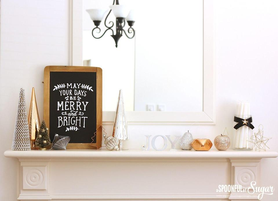 "<p>If you're lucky enough to have a fireplace in your bedroom, try something simple, like a few metallic accents coupled with a graphic chalkboard sign to bring holiday cheer to the space. </p><p><em>Get the tutorial at <a href=""http://aspoonfulofsugardesigns.com/2015/12/christmas-decorating-2/"" rel=""nofollow noopener"" target=""_blank"" data-ylk=""slk:A Spoonful of Sugar Designs"" class=""link rapid-noclick-resp"">A Spoonful of Sugar Designs</a>.</em><br></p><p><a class=""link rapid-noclick-resp"" href=""https://go.redirectingat.com?id=74968X1596630&url=https%3A%2F%2Fwww.etsy.com%2Flisting%2F741395262%2Fall-i-want-for-christmas-is-you&sref=https%3A%2F%2Fwww.oprahmag.com%2Flife%2Fg34484299%2Fchristmas-mantel-decor-ideas%2F"" rel=""nofollow noopener"" target=""_blank"" data-ylk=""slk:SHOP HOLIDAY SIGN"">SHOP HOLIDAY SIGN</a></p>"