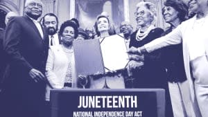 The passage of the Juneteenth holiday.