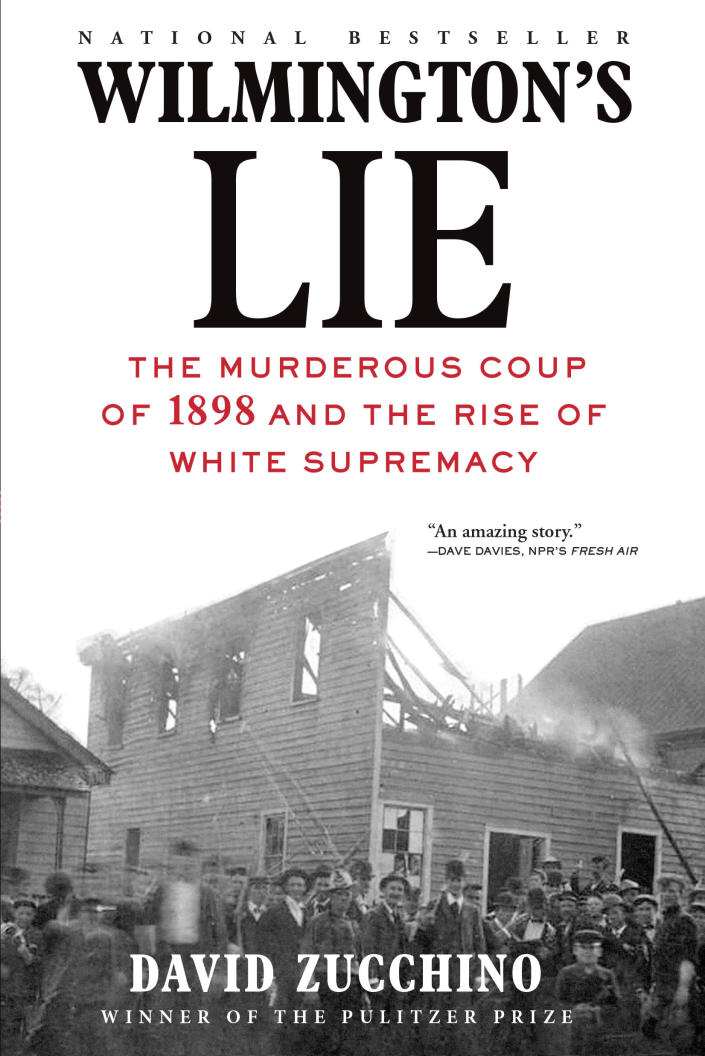 """This cover image released by Atlantic Monthly shows """"Wilmington's Lie: The Murderous Coup of 1898 and the Rise of White Supremacy"""" by David Zucchino, winner of the Pulitzer Prize for general nonfiction. (Atlantic Monthly via AP)"""