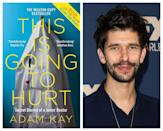 <p><strong>Release date: 2021 on BBC Two </strong></p><p>Adam Kay's bestselling memoir is set to be turned into an eight-part TV series by the BBC, starring Ben Whishaw (of Paddington and Skyfall fame), and produced by Kay himself, who, after giving up life as a doctor, aptly turned his hand to comedy and screenwriting. </p><p>Written as a diary-like insight to Kay's life on the NHS frontline, we're given a glimpse into the excruciatingly long and unrelenting hours put in by a junior doctor. </p>