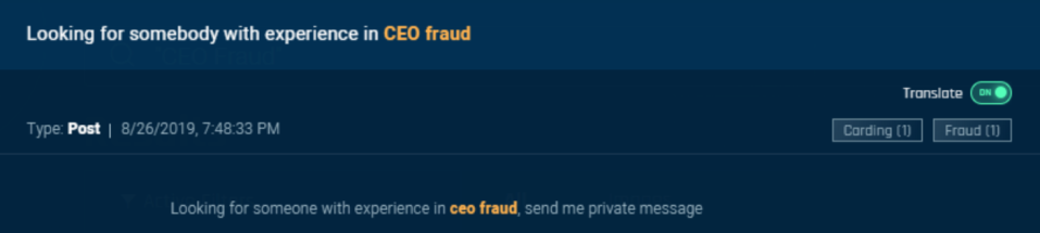 A threat actor looks for someone to work with who has experience in CEO fraud. (Sixgill)