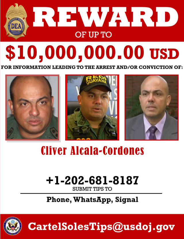 FILE - This file photo shows a reward poster released on March 26, 2020, by the U.S. Department of Justice, for Venezuelan former General Cliver Alcala-Cordones after the U.S. Justice Department indicted Venezuelan President Nicolás Maduro and several aides on narcoterrorism charges. The former general, who was organizing a volunteer army to overthrow Maduro, claims he's unable to afford private counsel in the U.S. narcotics case, according to his attorney in late June. (Department of Justice via AP, File)