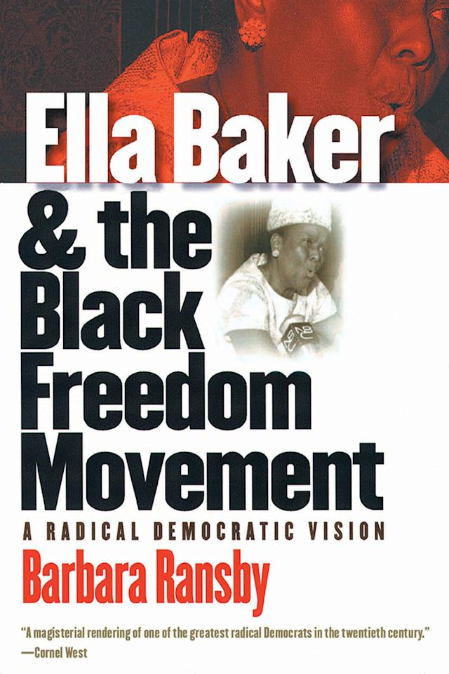 Known as one of the most influential women in civil rights, Ella Baker is famous for her work with the NAACP and advocating for grassroots organizing. While Baker avoided the spotlight, her work thrust her into it. Ransby's biography of the civil rights legend thoroughly examines Baker's life and political career.