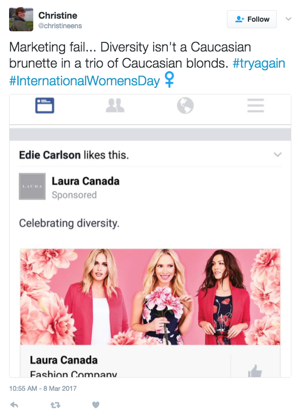 <p>Laura Canada promoted this ad celebrating diversity on International Women's Day. As some Twitter users pointed out, the only thing missing in the photo is the diversity. Photo from Twitter </p>
