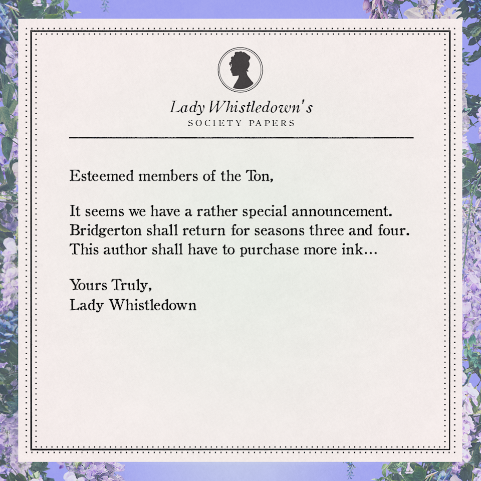 A message from Lady Whistledown on more Bridgerton coming to Netflix.