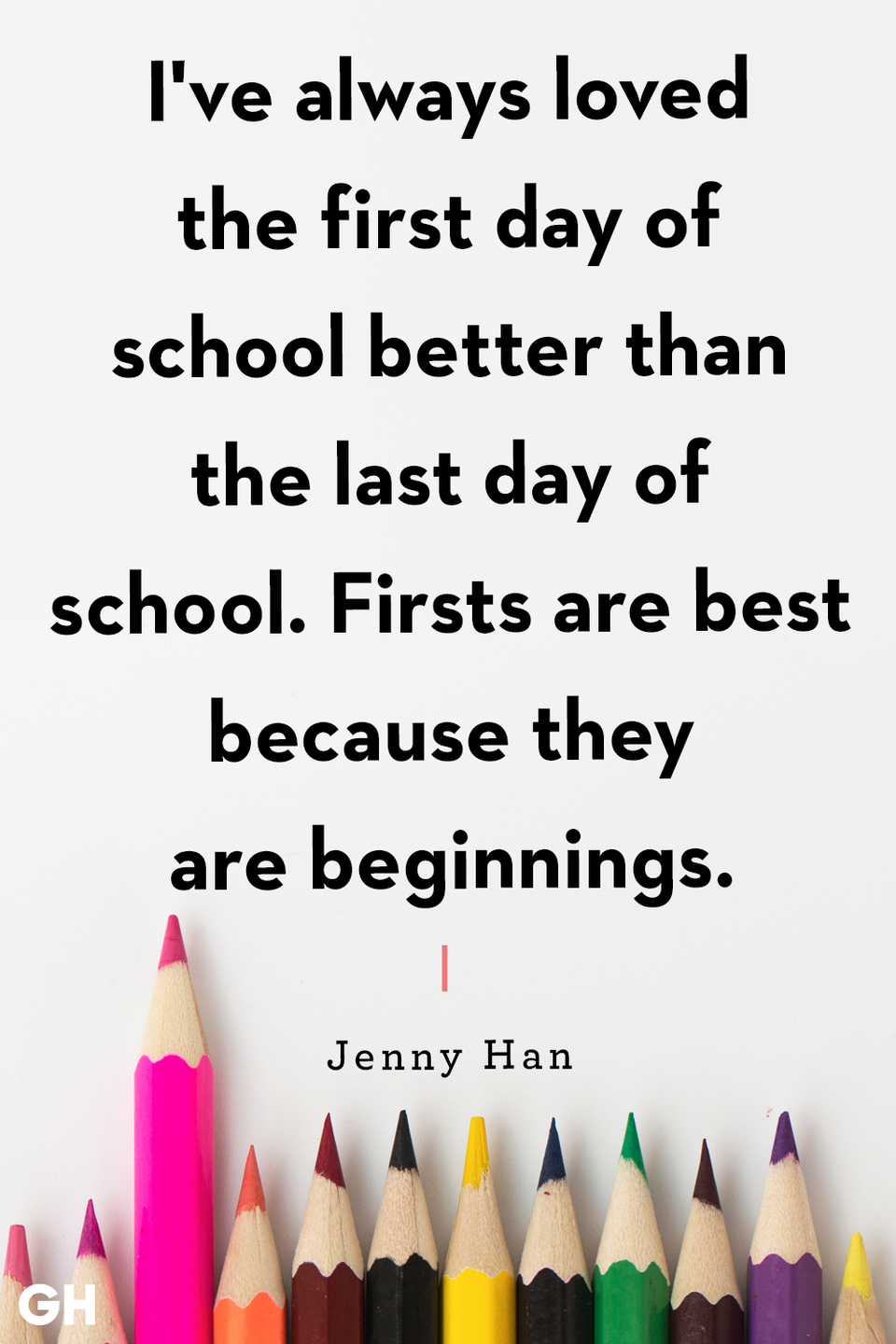<p>I've always loved the first day of school better than the last day of school. Firsts are best because they are beginnings.</p>
