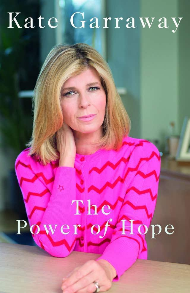 Kate Garraway's book, The Power Of Hope