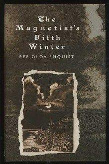 The Magnetist's Fifth Winter (1989) was inspired by the work on hypnotism of Franz Anton Mesmer