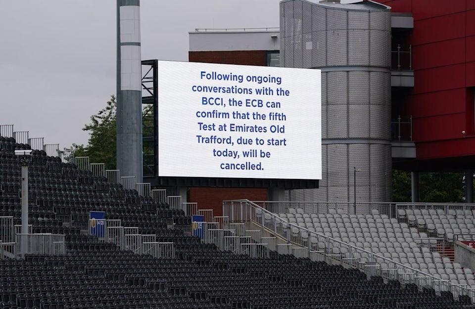 A message displayed at Emirates Old Trafford after the fifth Test between England and India was abandoned over Covid concerns (Martin Rickett/PA) (PA Wire)