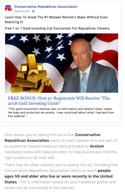 """A Facebook ad from the """"Conservative Facebook Association"""" Facebook page that says """"Learn How To Avoid The #1 Mistake Retiree's Make Without Even Realizing It! Free 1 on 1 Gold Investing Call Exclusively For Republican Viewers."""""""