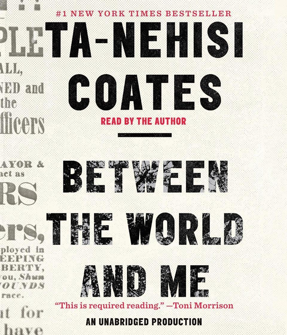 """<p>Ta-Nehisi Coates's work as a journalist, essayist, and novelist is expansive, from tracing the <a href=""""https://www.theatlantic.com/business/archive/2014/05/the-racist-housing-policy-that-made-your-neighborhood/371439/"""" class=""""link rapid-noclick-resp"""" rel=""""nofollow noopener"""" target=""""_blank"""" data-ylk=""""slk:racist legacy of redlining"""">racist legacy of redlining</a> in the pages of <strong>The Atlantic</strong> to writing <strong>The Water Dancer</strong>, a novel about a slave's journey to freedom alongside Harriet Tubman. And his book <a href=""""https://www.popsugar.com/buy?url=https%3A%2F%2Fwww.amazon.com%2FBetween-World-Me-Ta-Nehisi-Coates%2Fdp%2F0812993543%2F&p_name=%3Cstrong%3EBetween%20the%20World%20and%20Me%3C%2Fstrong%3E&retailer=amazon.com&evar1=news%3Aus&evar9=47518818&evar98=https%3A%2F%2Fwww.popsugar.com%2Fnews%2Fphoto-gallery%2F47518818%2Fimage%2F47518824%2FBetween-World-Me-by-Ta-Nehisi-Coates&list1=books%2Crace%2Cracism&prop13=api&pdata=1"""" class=""""link rapid-noclick-resp"""" rel=""""nofollow noopener"""" target=""""_blank"""" data-ylk=""""slk:Between the World and Me""""><strong>Between the World and Me</strong></a> is no less illuminating. Crafted as a letter to his son, Coates guides him through his own personal experiences and revelations to help him understand how to exist and thrive in a world that so often works to make that an impossibility.</p>"""