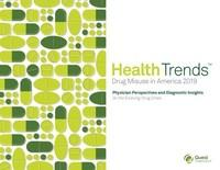 Quest Diagnostics Health Trends: Drug Misuse in America 2019. Physician Perspectives and Diagnostic Insights on the Evolving Drug Crisis.