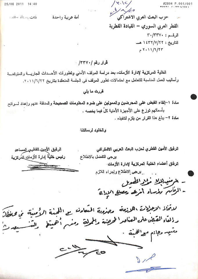 """This image obtained and provided by The Syria Justice and Accountability Center, SJAC, purportedly shows a Syrian government document dated June 23, 2011 and signed by the head of the government's top committee formed to deal with unrest, and orders the arrest of unidentified """"instigators"""" and """"financiers,"""" three months after protests erupted against President Bashar Assad's rule. The document, on a ruling Baath party letterhead, says the decision comes after """"studying the situation"""" in anticipation of further developments. SJAC, a Washington-based Syrian rights group, released a report Tuesday, May 21, 2019, based on thousands of documents purportedly collected from abandoned Syrian government offices. The documents reveal the reach of Assad's security agencies, and include handwritten notes from top commanders to """"do what is necessary"""" to quell protests. (The Syria Justice and Accountability Center via AP)"""