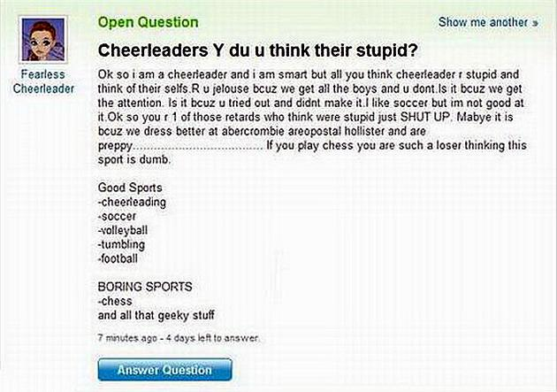 """Cheerleaders Y du yu think their stupid?"" Now, how did we come to this again?"
