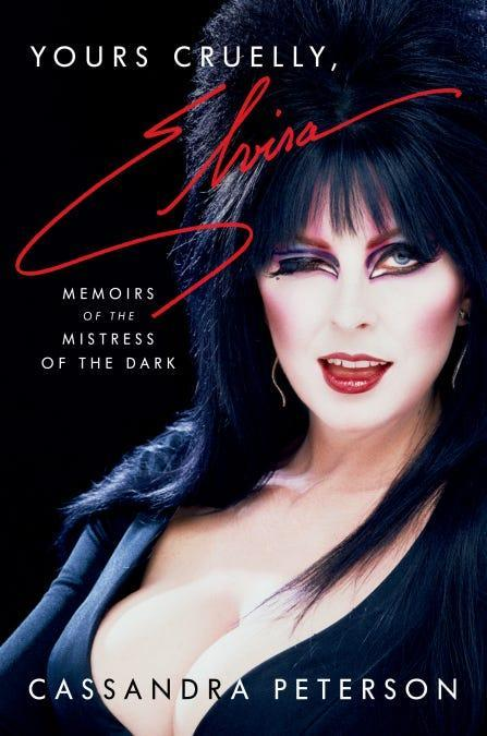 """""""Yours Cruelly, Elvira: Memoirs of the Mistress of the Dark,"""" by Cassandra Peterson."""