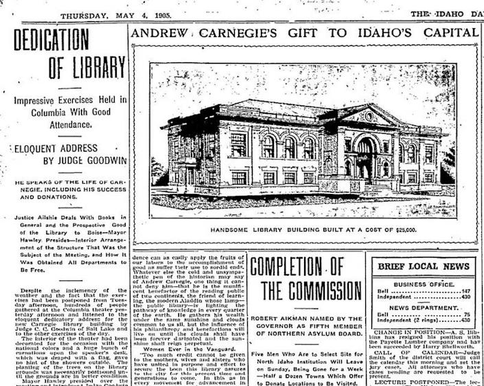 """The dedication of the Boise Carnegie Library in May 1905 was heralded by the Idaho Statesman. Judge James Ailshie of the Idaho Supreme Court praised the women of the Columbian Club, which spearheaded the drive to build the library. """"The women whose vigilance and industry have so fashioned circumstances and moulded sentiment as to make posible this event and the realizations of this day are to be congratulated; yes, thrice congratulated, upon their splendid achievement,"""" Alshie said."""