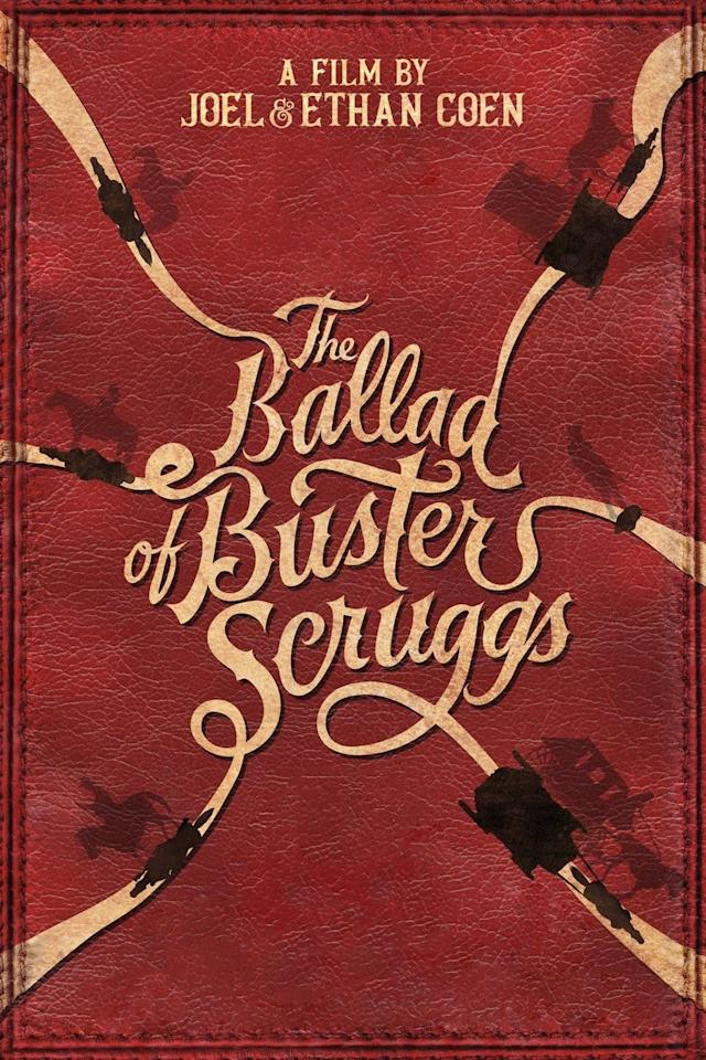 <p>(2018)</p> <p>The Coen brothers' last film was a six-part awards contender set in the desert, where the color palette thrilled as much as the many-pronged stories. </p> <p>After <b><i>The Ballad of Buster Scruggs, </i></b>watch: <i>Fargo, No Country for Old Men,</i> and <i>True Grit.</i> </p>