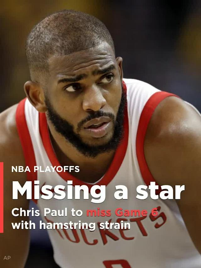 Rockets star Chris Paul will miss Game 6 of the Western Conference finals against the Golden State Warriors because of a strained right hamstring.