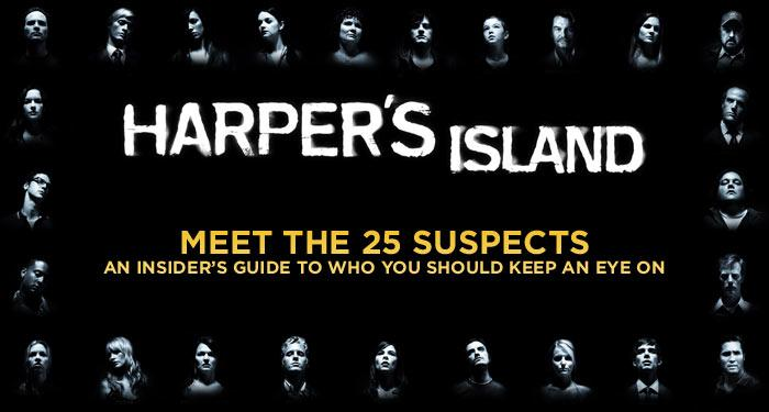 """When the new CBS series <a href=""""/harper-39-s-island/show/43009"""">""""Harper's Island""""</a> premieres this week, viewers will quickly realize it isn't your typical TV drama. It's a 13-episode murder mystery """"event,"""" and will kill off at least one character each week. The series follows a group of family and friends who travel to a secluded island off the coast of Seattle for a destination wedding. What most of them don't know, however, is that seven years prior a streak of murders occurred. The show's rules are simple: Every character is a potential victim and every character could be the killer. To help viewers jump right in, the co-executive producer of """"Harper's Island,"""" Dan Shotz, introduces the potential suspects -- and victims -- we'll meet along the way. Click through this slideshow to get started."""