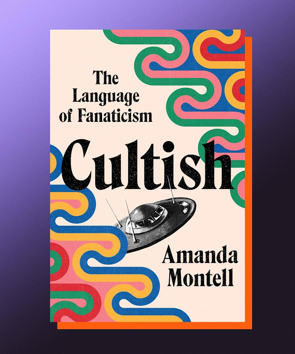 """<strong><em>Cultish: The Language of Fanaticism</em>, Amanda Montell (</strong><a href=""""https://bookshop.org/books/cultish-the-language-of-fanaticism-9781665097260/9780062993151"""" rel=""""nofollow noopener"""" target=""""_blank"""" data-ylk=""""slk:available June 15"""" class=""""link rapid-noclick-resp""""><strong>available June 15</strong></a><strong>)</strong><br><br>It could be said that cults are having a moment right now; they're the subject of countless <a href=""""https://www.refinery29.com/en-us/2018/03/194166/netflix-wild-wild-country-sheela-bhagwan-sheela-true-story"""" rel=""""nofollow noopener"""" target=""""_blank"""" data-ylk=""""slk:documentaries"""" class=""""link rapid-noclick-resp"""">documentaries</a>, <a href=""""https://www.refinery29.com/en-us/2021/04/10301949/ash-armand-gigolos-murder-herleen-dulai-akshaya-kubiak"""" rel=""""nofollow noopener"""" target=""""_blank"""" data-ylk=""""slk:long-form articles"""" class=""""link rapid-noclick-resp"""">long-form articles</a>, and <a href=""""https://www.refinery29.com/en-us/2021/05/10463849/love-has-won-cult-amy-carlson-death-history-details"""" rel=""""nofollow noopener"""" target=""""_blank"""" data-ylk=""""slk:bizarre news items"""" class=""""link rapid-noclick-resp"""">bizarre news items</a>. But then again, it could be said that cults have always been having a moment, it's just that our understanding of them has changed — as has the language we use to talk about them. In <em>Cultish</em>, Amanda Montell's smart, incisive look into the """"language of fanaticism,"""" the author goes deep into what it really means to """"drink the Kool-Aid,"""" and explores the many ways in which brainwashing is not only a concept used on QAnon followers, but also on all of us in our jobs, our workout routines, and our social media platforms of choice. At times chilling, often funny, and always perceptive and cogent, <em>Cultish</em> is a bracing reminder that the scariest thing about cults is that you don't realize you're in one till it's too late."""